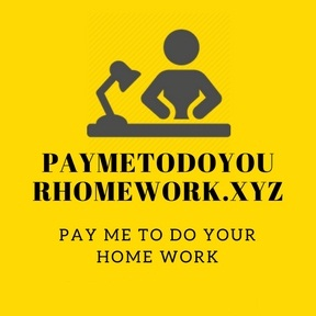 Pay Me To Do Homework